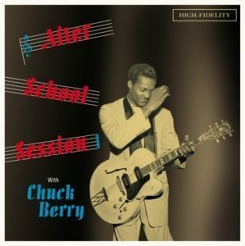 After School Session with Chuck Berry: CHUCK BERRY 『180g』画像