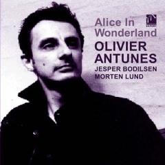 Alice In Wonderland(アリス イン ワンダーランド) / Olivier Antunes(オリビエアントゥネス)【CD】の画像