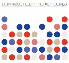 AS IT COMES ドミニク・フィヨン・トリオの画像