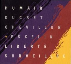 LIBERTE SURVEILLEE ダニエル・ユメールの画像
