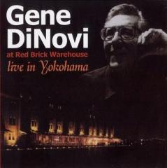 赤レンガ倉庫コンサート/Gene Dinovi (ジーン・ディノヴィ)【CD】の画像