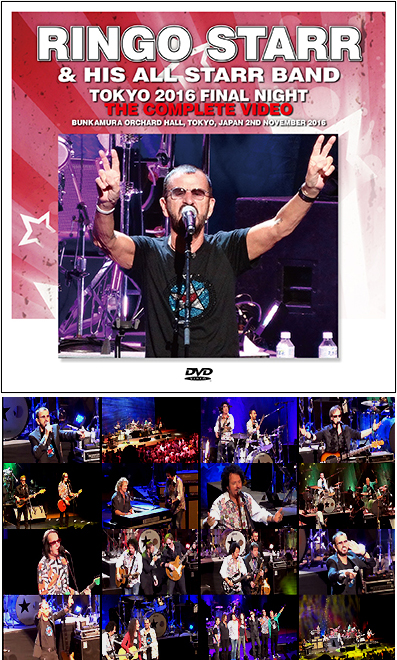 RINGO STARR & HIS ALL STARR BAND - TOKYO 2016 FINAL NIGHT ...